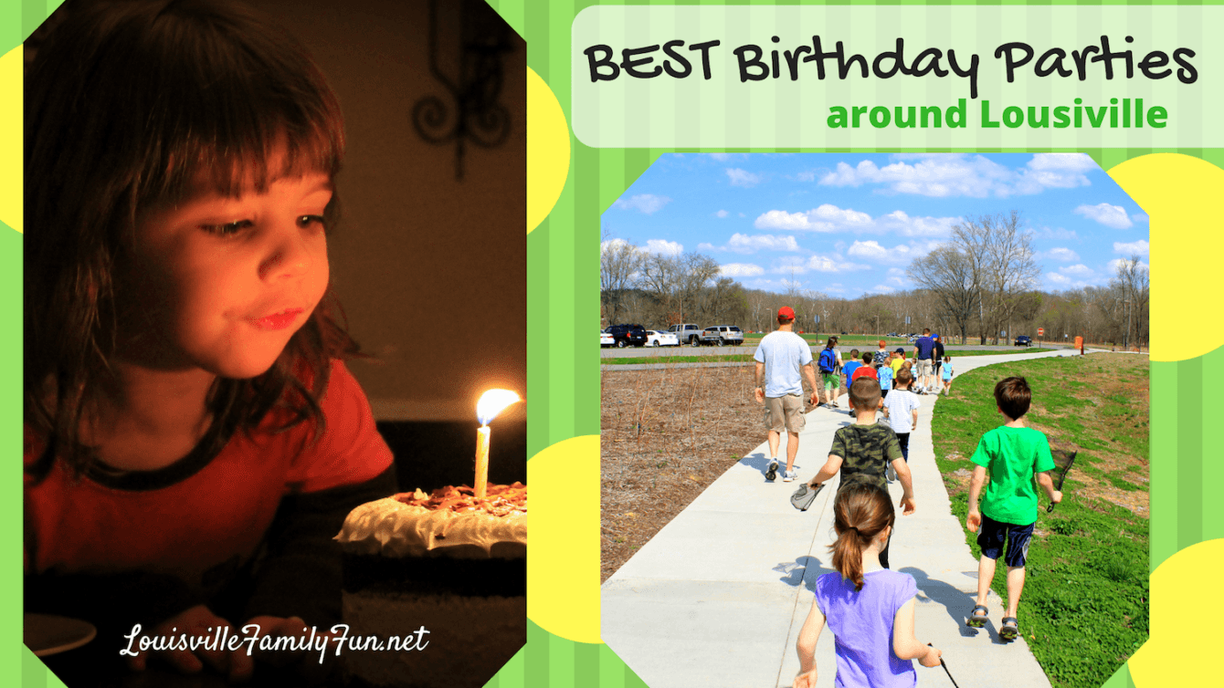 5eadff12ff2b The Best Birthday Party Options in and around Louisville - Louisville Family  Fun