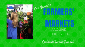 Top Ten Farmers' Markets around Louisville, KY
