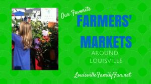 Top Ten Farmers' Markets around Louisville, KY