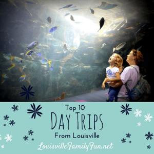 Top 10 Day Trips from Louisville, KY