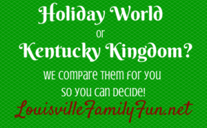 Review and Comparison of Holiday World (Santa Claus, IN) vs. Kentucky Kingdom in Louisville, KY