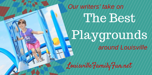 Best Playgrounds in and around Louisville - Louisville Family Fun