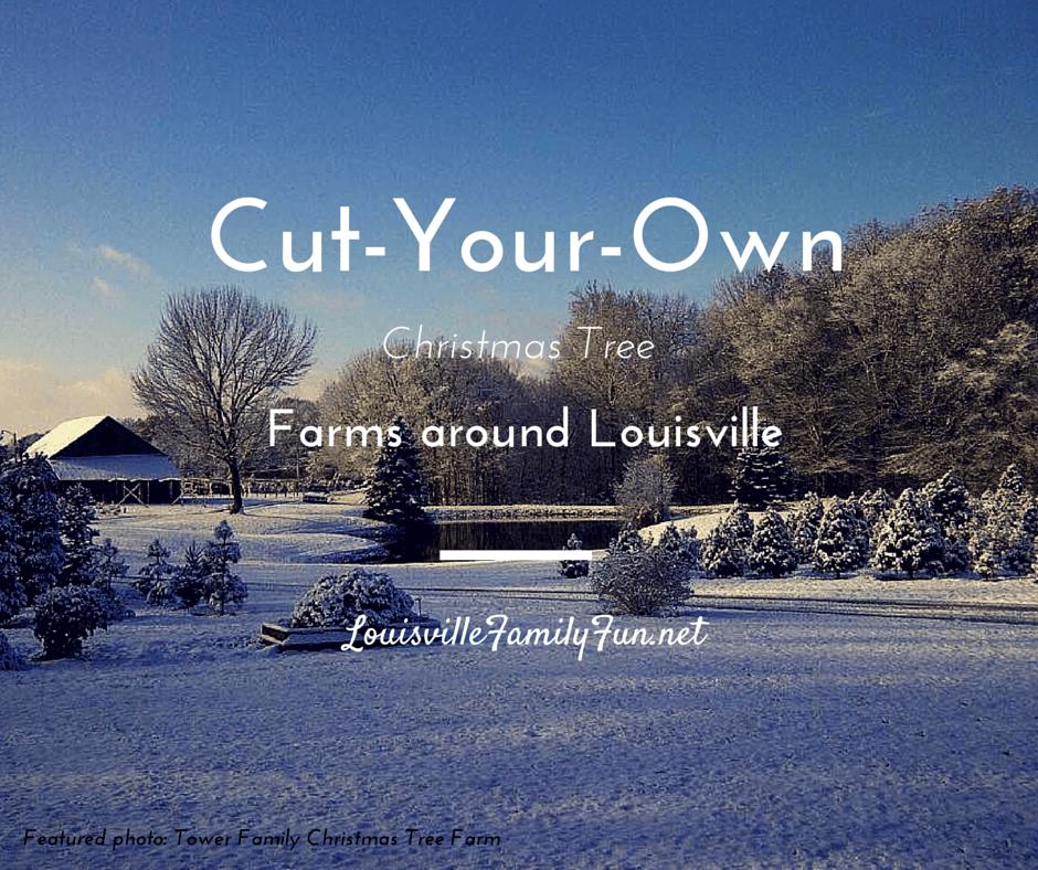 Christmas Tree Farms: Where in Louisville, Kentuckiana and ...