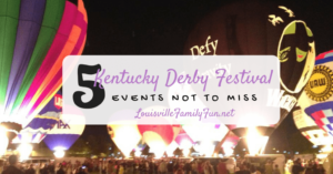 5 Kentucky Derby Festival events not to miss