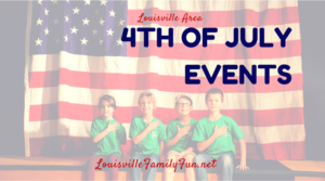 4th of July Independence Day Celebrations and Fireworks around Louisville