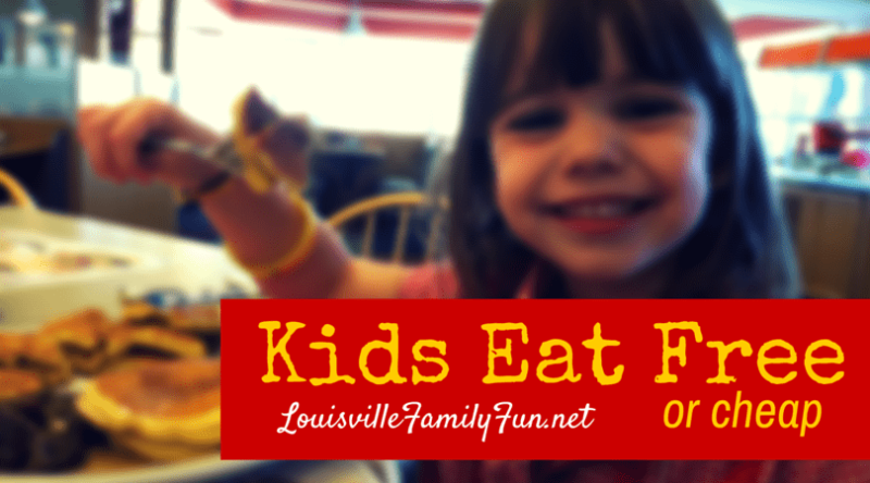 Kids eat free Louisville
