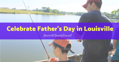 father's day in Louisville