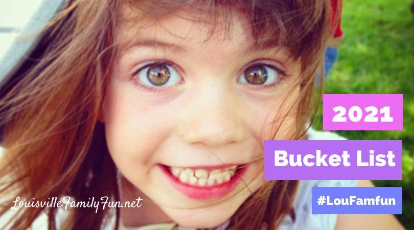 Louisville Bucket List for family fun in 2021