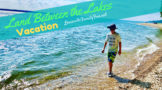Land between the Lakes vacation itinerary