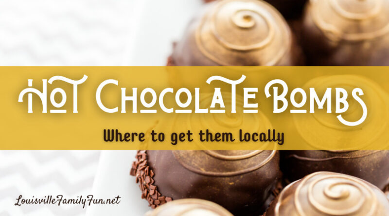 hot chocolate bombs in Louisville