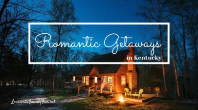 romantic getaways in Kentucky