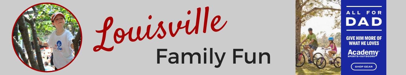 Louisville Family Fun